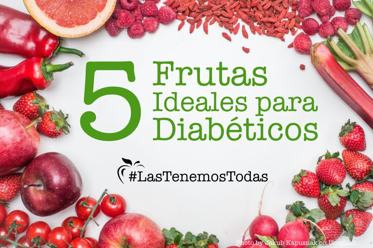 5 Frutas Ideales para Diabéticos